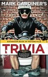 The Bathroom Book of Motorcycle Trivia