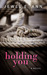 Holding You by Jewel E. Ann