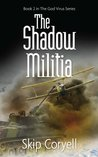 The Shadow Militia (The Thousand Year Night)