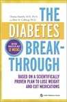 The Diabetes Breakthrough: A Scientifically Proven Program to Lose Weight, Cut Medications and Reverse Diabetes