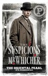 The Suspicions of Mr Whicher: The Oriental Pearl