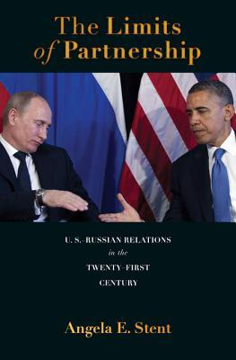 The Limits of Partnership: U.S.-Russian Relations in the Twenty-First Century