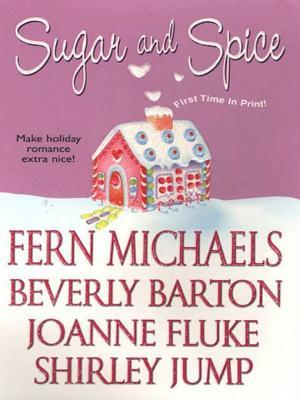 Sugar And Spice by Fern Michaels