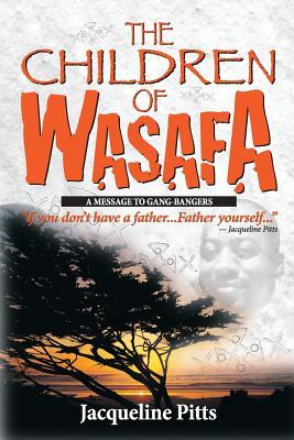 The Children of Wasafa by Jacqueline Pitts