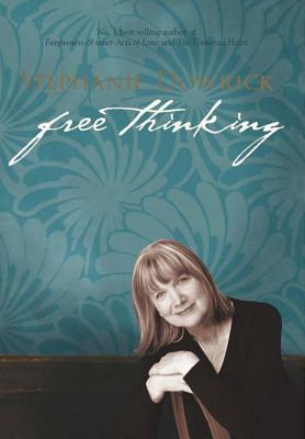 Free Thinking: On Happiness, Emotional Intelligence, Relationships, Power and Spirit