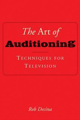 The Art of Auditioning: Techniques for Television