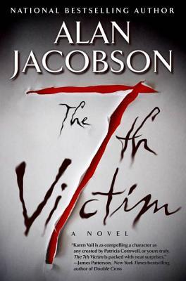 The 7th Victim: Karen Vail Novel #1