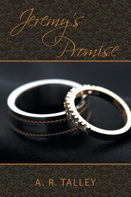 Jeremy's Promise by A.R. Talley