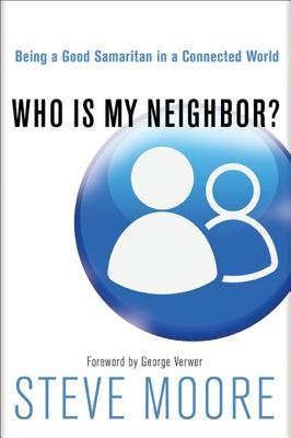 Get Who Is My Neighbor?: Being a Good Samaritan in a Connected World ePub