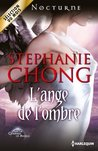 L'ange de l'ombre:T2 - The Company of Angels (Nocturne) (French Edition)