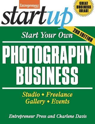 Download free Start Your Own Photography Business (Startup Series) PDF