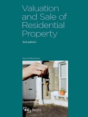 Valuation and Sale of Residential Property  by  David Mackmin