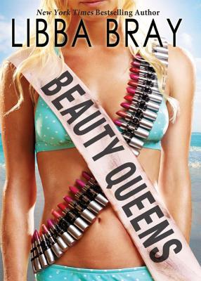 Beauty Queens by Libba Bray
