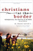 Christians at the Border by M Daniel Carroll R