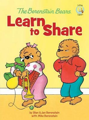 The Berenstain Bears Learn to Share