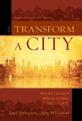 To Transform a City by Eric Swanson
