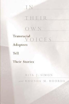 Free download In Their Own Voices: Transracial Adoptees Tell Their Stories ePub