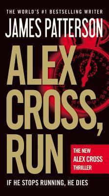 Alex Cross, Run  (Alex Cross Series #20) (REQ) - James Patterson