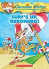 Surf's Up Geronimo! (Geronimo Stilton #20)