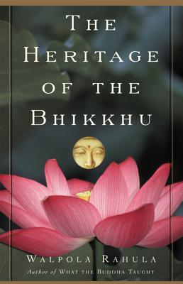 Heritage of the Bhikku