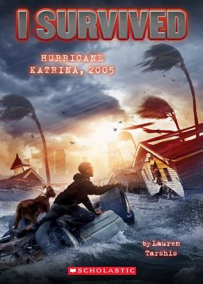 Hurricane Katrina, 2005 (I Survived, #3)