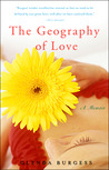 The Geography of Love: A Memoir
