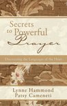 Secrets to Powerful Prayer