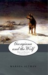 Georgiana and the Wolf (Pride and Prejudice Continues, # 6)