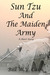 Sun Tzu and the Maiden Army
