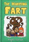 The Wandering Fart (Manners Books for Kids) (Little Timmy's Adventures)