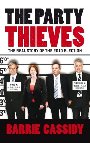 Read Party Thieves ePub by Barrie Cassidy