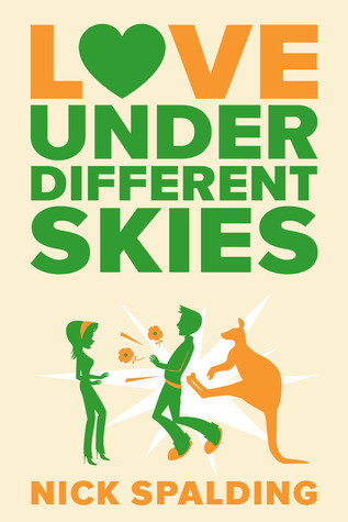 Love...Under Different Skies by Nick Spalding