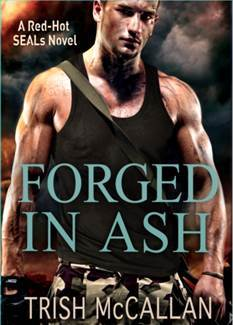Forged In Ash by Trish McCallan