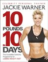 10 pounds in 10 days: The incredible celebrity programme for losing weight fast