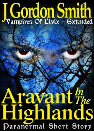 Aravant in the Highlands (Vampires of Livix, #0.1)