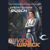 Diving into the Wreck by Kristine Kathryn Rusch