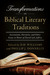 Transformations in Biblical Literary Traditions by D.H. Williams