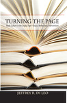 Turning the Page: Book Culture in the Digital Age—Essays, Reflections, Interventions