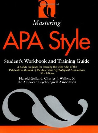 Mastering APA Style by Harold Gelfand