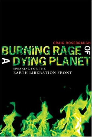 Burning Rage of a Dying Planet by Craig Rosebraugh