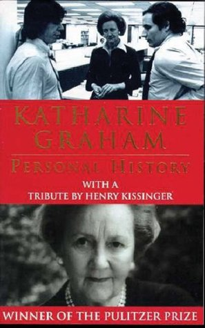 A Personal History by Katharine Graham