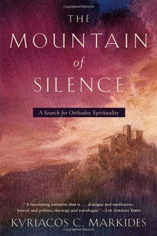 The Mountain of Silence by Kyriacos C. Markides
