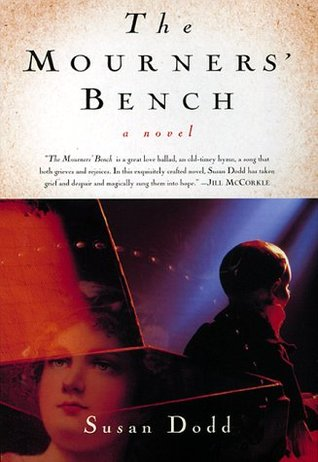 The Mourners' Bench by Susan Dodd