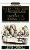 Alice's Adventures in Wonderland/Through the Looking-Glass