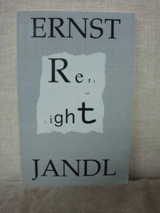 Reft and Light by Ernst Jandl