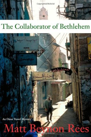 The Collaborator of Bethlehem by Matt Rees