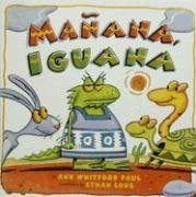 Manana, Iguana by Ann Whitford Paul