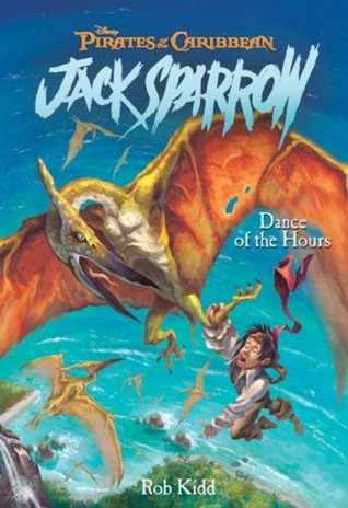 Download online Dance of the Hours (Pirates of the Caribbean: Jack Sparrow #9) PDF by Rob Kidd, Jean-Paul Orpinas