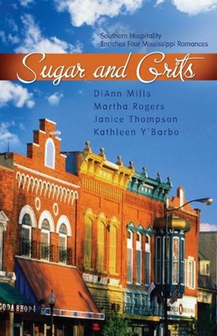 Sugar And Grits by DiAnn Mills