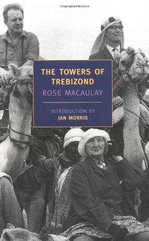 The Towers of Trebizond by Rose Macaulay